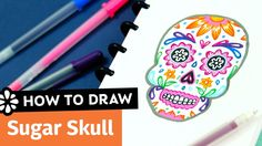 How to Draw a Sugar Skull | Sea Lemon | Day of the Dead