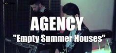 Agency – Empty Summer Houses // Groovypedia Studio Sessions  http://www.nouvart.net/agency-empty-summer-houses-groovypedia-studio-sessions/