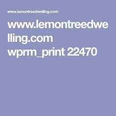 www.lemontreedwelling.com wprm_print 22470