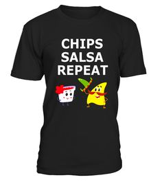 """# Chips Salsa Repeat - Awesome Mexican Foodie Cartoon T-shirt .  Special Offer, not available in shops      Comes in a variety of styles and colours      Buy yours now before it is too late!      Secured payment via Visa / Mastercard / Amex / PayPal      How to place an order            Choose the model from the drop-down menu      Click on """"Buy it now""""      Choose the size and the quantity      Add your delivery address and bank details      And that's it!      Tags: Chips Salsa Repeat…"""