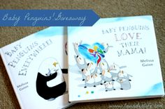 Baby Penguins Everywhere! and Baby Penguins Love Their Mama! are beautifully illustrated books about the love between a mother and her children. #baby #toddler #children #books #penguins