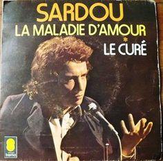 La Maladie d'Amour - Le Curé : Michel SARDOU (1973)