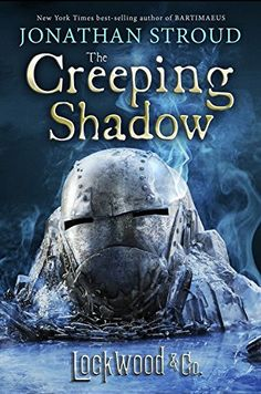 Lockwood & Co., Book Four The Creeping Shadow by Jonathan...