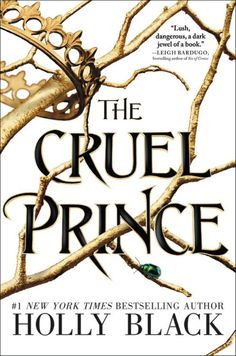 Cruel Prince, The (The Folk of the Air) Hardcover