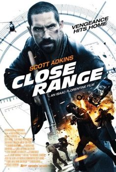 Close Range on DVD January 2016 starring Scott Adkins. After rescuing his kidnapped niece from a powerful drug cartel, Colton MacReady (Scott Adkins) begins a relentless fight to save his family. 2015 Movies, Hd Movies, Movies To Watch, Movies Online, Movies And Tv Shows, Movie Tv, Movies 2019, Action Movie Poster, Action Movies