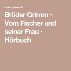 Brüder Grimm • Vom Fischer und seiner Frau • Hörbuch