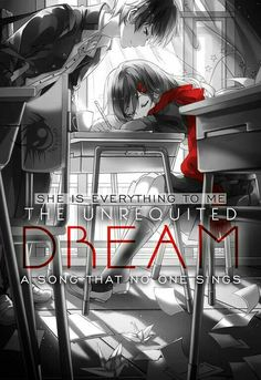 She is everything to me, the unrequited dream, a song that no one sings, text, sleeping, desk, school, Ayano, Shintaro; Kagerou Project