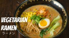 Spicy and rich vegetarian ramen recipe made with soy milk and vegetarian dashi. This ramen broth is super rich and milky, and it just might trick you thinkin...