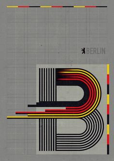 Berlin poster by Ștefan Lucuț using the free Tribbon font Typography Poster Design, Graphic Design Posters, Graphic Design Illustration, Graphic Art, Berlin, Layout, Letter B, Vintage Travel Posters, Grafik Design