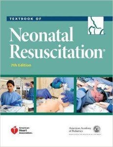 Textbook of Neonatal Resuscitation (NRP) 7th Edition