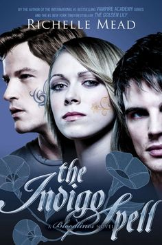 The Indigo Spell by Richelle Mead | Good Books And Good Wine #yalit #youngadult #paranormal #vampires