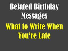 Belated birthday messages funny and sincere card wishes birth belated birthday messages funny and sincere card wishes bookmarktalkfo Images