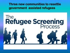 The New Canadians' Centre of Excellence (Leamington), the New Canadians Centre (Peterborough) and the Calgary Catholic Immigration Society (Brooks) all successfully demonstrated they have the services in place to become new Resettlement Assistance Program centres and are able to start accepting government-assisted refugees.