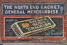 Gold Medal Soda Crackers ghost sign, on north Broadway, Wichita, KS, North End Racket General Merchandise store Antique Signs, Vintage Signs, Advertising Signs, Vintage Advertisements, Vintage Labels, Vintage Ads, Building Signs, Building Art, Old Wall
