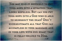 God can restore a Marriage. Hope In God, Christian Marriage, Motto, To Tell, Encouragement, Blessed, Wisdom, Let It Be, How To Plan