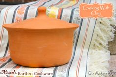 Our Southern Style: Clean & Healthy Cooking With Clay Cookware