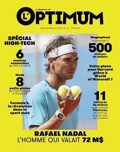 L'Optimum magazine Tennis Rafael Nadal Formula E High tech special Pinterest