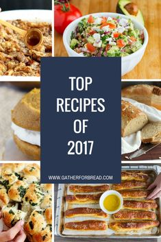 Gather for Bread Top Recipes of 2017 Popular Cookie Recipe, Easy Cookie Recipes, Popular Recipes, Easy Desserts, Top Recipes, Pasta Recipes, Dinner Recipes, Healthy Eating Habits, Healthy Salad Recipes