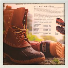 You know what I mean...boots from L.L. Bean