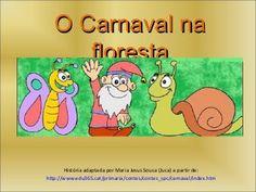Conto de carnaval animais da-floresta Fairy Tales For Kids, Winnie The Pooh, Disney Characters, Fictional Characters, Presentation, Comics, Portuguese, School, Minions