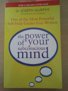 Dr Joseph Murphy: The Power of Your Subconcious Mind