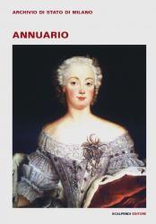 Annuario dell'Archivio di Stato di Milano. 2014 | Scalpendi Editore
