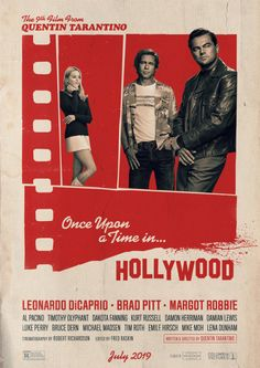 Title:Once Upon a Time … in Hollywood TarantinoWriters:Quentin TarantinoStars:Leonardo DiCaprio, Brad Pitt, Margot Robbie Genres:Comedy Quentin Tarantino, Hollywood Poster, Hollywood Actor, Hollywood Party, Donald Glover, Al Pacino, Once Upon A Time, Robert Richardson, The Breakfast Club