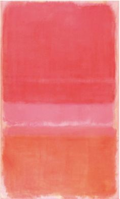 Has anybody painted straight to the emotions better? The perfect shade of blush? In Mark Rothko, the sense of diffusion and sunrise sky remains.