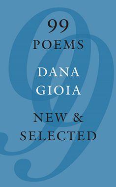 Dana Gioia - Official Site – Official site for poet and critic Dana Gioia