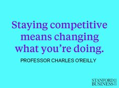 """Companies that manage their current business and simultaneously prepare for changing conditions often survive for decades. Read Professor Charles O'Reilly's research on """"organizational ambidexterity"""" in this Quartz article: http://stnfd.biz/lPwHO"""