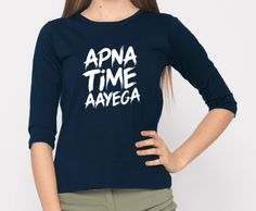 ce74c111 Apna Time Ayega Round Neck Sleeve T-Shirt – Cartdeal: Online Electronic  Shopping in India