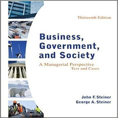 Business government and society a managerial perspective text and cases edition by steiner and emeritus test bank/ 0078112672 9780078112676 Business Government Cases George A. Steiner Emeritus John F. Steiner Perspective Text Society A Managerial Medical Surgical Nursing, Business Studies, Business Ethics, Corporate Social Responsibility, Accounting Information, Textbook, Perspective, Management, How To Apply
