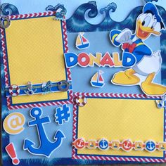 Donald Duck scrapbook layout using Sandylion stickers and papers from Bazzill and Creative Imaginations. This page would be cute for a Disney Cruise. We have kits available for purchase.