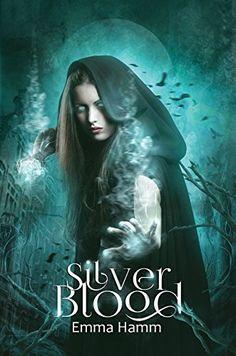 Silver Blood (Series of Blood Book 1) by Emma Hamm https://www.amazon.com/dp/B01LXPDDEN/ref=cm_sw_r_pi_dp_x_S09uybK05A4NR