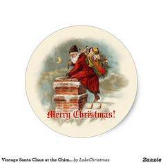 Vintage Santa Claus at the Chimney Christmas Classic Round Sticker Design by Lake Christmas on www.zazzle.com/LakeChristmas*/.