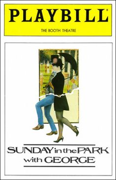 Sunday in the Park with George Playbill - May 1984