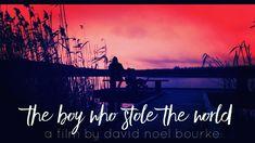 #davidnoelbourke #film #scifi #theboywholestoletheworld