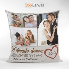 Celebrate your 10 years of marriage milestone with this 'A Decade Down, Forever To Go' photo pillow. Let your spouse know you'll be with them forever with this unique personalized cushion featuring a beautiful quote. Customize your 'A Decade Down, Forever To Go' photo pillow by adding your favorite photos, names, and year of marriage. Mix it up with both new and old photos to remind you of all the happy times you've shared over the last 10 years.