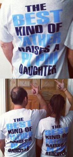 The best kind of father raised a Pi Phi daughter! #piphi #pibetaphi
