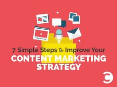 7 Simple Steps to Improve Your #Content Marketing #Strategy