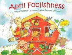 The Best April Fool's Day Books for Your Little Prankster