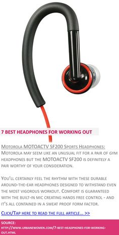 7 best headphones for working out - Motorola MOTOACTV SF200 sports headphones - Click to read full article: http://www.urbanewomen.com/7-best-headphones-for-working-out.html