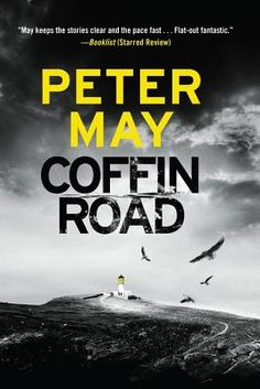 Coffin Road by Peter May. Click on the cover to see if the book is available at Freeport Community Library.