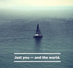 It's just you vs the world ---