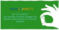 """And that's what WasteConnects is all about. Helping you easily """"Do the right thing""""! Visit www.wasteconnects.com.au for more info. #DidYouKnow #SolutionMarketplace #GetConnected #WasteConnects"""