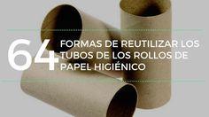 62 formas de reutilizar los tubos de los rollos de papel higiénico.   Aprovéchalos de maneras que nunca hubieras imaginado!!!