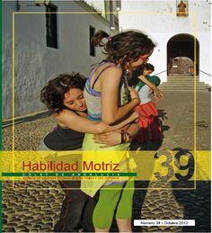 HABILIDAD MOTRIZ : REVISTA DE CIENCIAS DE LA ACTIVIDAD FÍSICA Y EL DEPORTE
