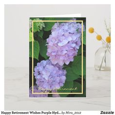 Happy Retirement Wishes Purple Hydrangeas Elegant Card 1st Wedding Anniversary Wishes, Golden Anniversary Gifts, Happy Anniversary Cards, Anniversary Flowers, Ruby Anniversary, 30th Birthday Cards, Happy 30th Birthday, Birthday Gifts, Happy Retirement Wishes