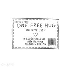 Coupon for: One Free Hug... Do not use on me.. No touchy Christia...