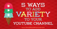 Wondering how to develop a content plan for YouTube? Discover five types of YouTube video to add variety to your business channel.